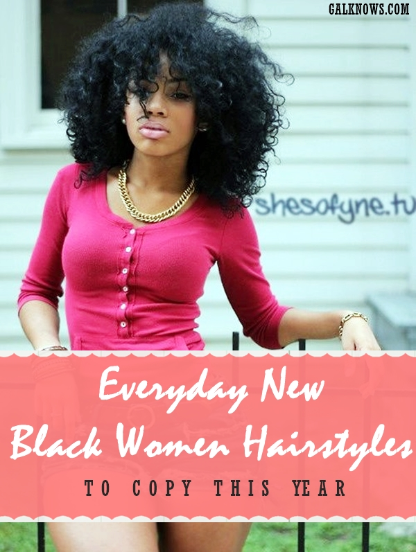 101 Everyday New Black Women Hairstyles to copy this year