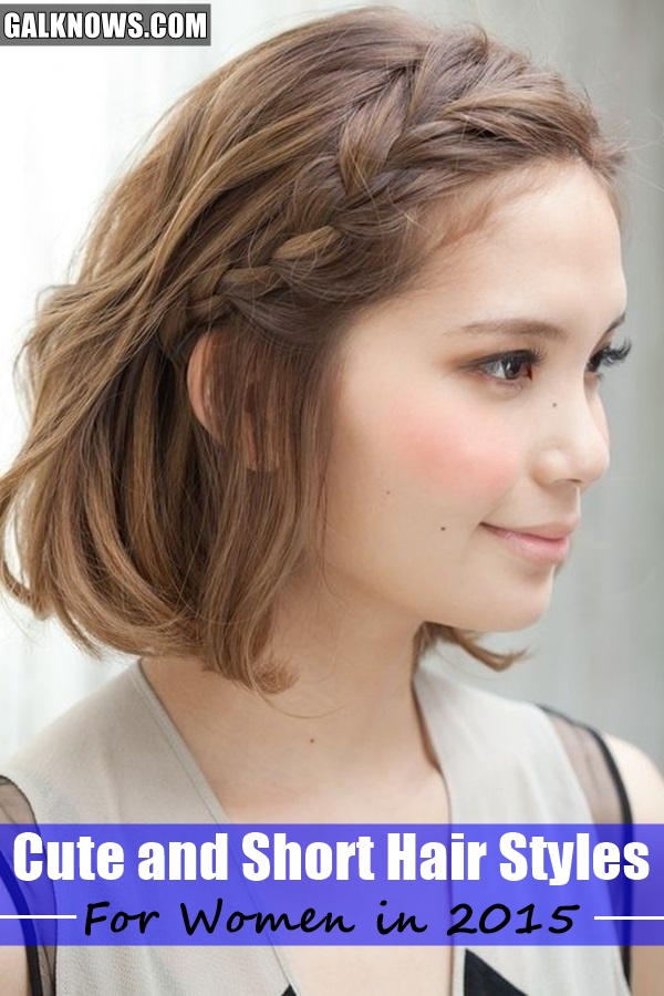 Cute and Short Hair styles for Women
